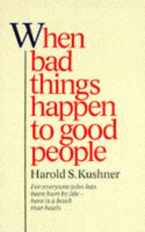WHEN BAD THINGS HAPPEN TO GOOD PEOPLE (PAN SELF DISCOVERY SERIES) (0330268279) by HAROLD S. KUSHNER