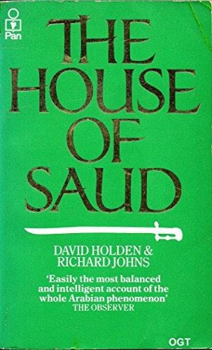 9780330268349: The House of Saud