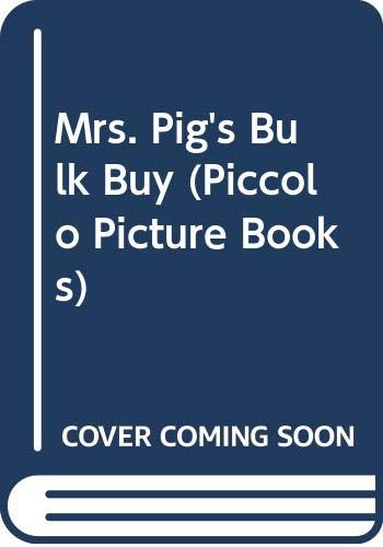 Mrs. Pig's Bulk Buy (Piccolo Picture Books) (0330268554) by Mary Rayner