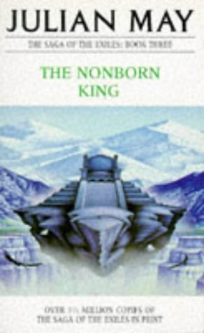 9780330269025: The Nonborn King (The Saga of the Exiles)