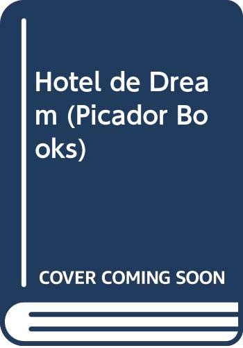Hotel de Dream (Picador Books): Tennant, Emma