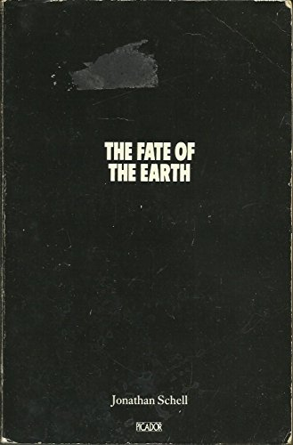 9780330269155: The Fate of the Earth (Picador Books)