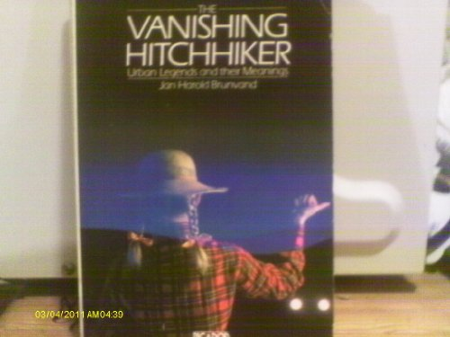 9780330269506: The Vanishing Hitch-hiker: American Urban Legends and Their Meanings (Picador Books)