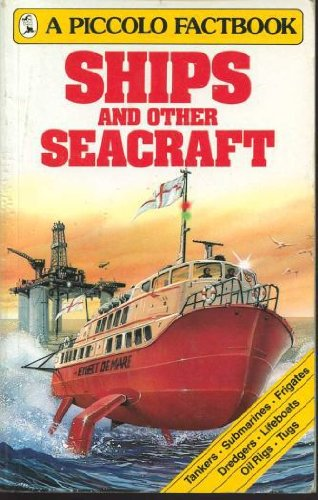 9780330269797: Ships and Other Sea Craft: Factbook (Piccolo Books)