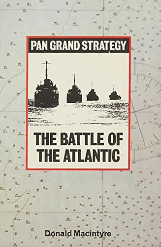 The Battle Of The Atlantic: Macintyre, Donald