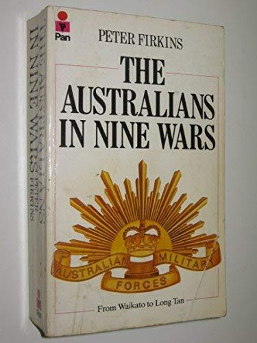 9780330270342: The Australians in Nine Wars: Waikato to Long Tan