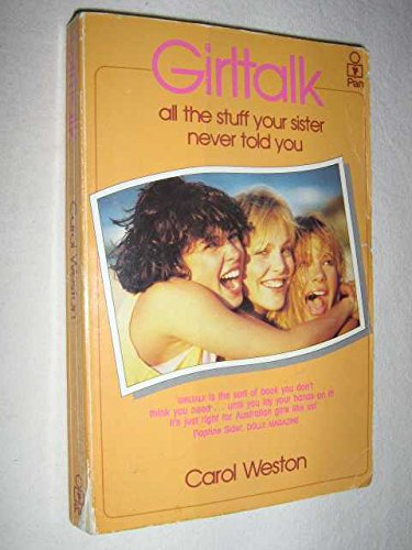 9780330270779: Girltalk: All The Stuff Your Sister Never Told You