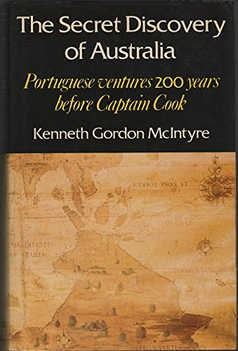 9780330271011: The Secret Discovery of Australia. Portuguese Ventures 250 Years Before Captain Cook. Revised and Abridged Edition