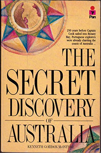 9780330271011: The secret discovery of Australia : Portuguese ventures 200 years before Captain Cook
