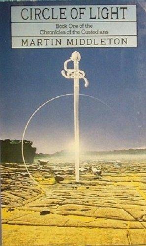 Circle Of Light : Book 1 Of: Martin Middleton