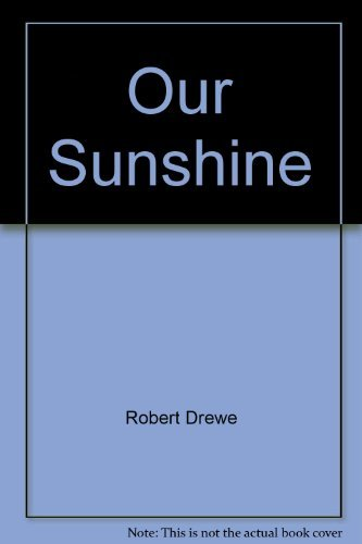 9780330272476: Our Sunshine