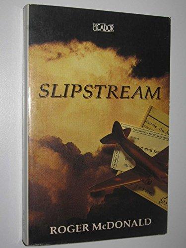 9780330273527: Slip Stream