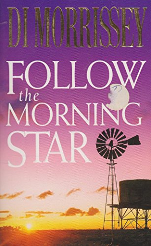 9780330274036: Follow The Morning Star