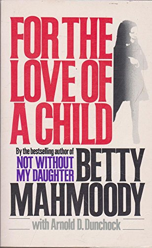 9780330274111: For the Love of a Child