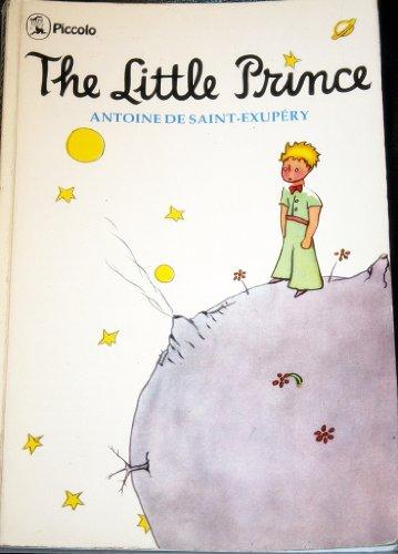 The Little Prince (Piccolo Books): Antoine de Saint-Exupery