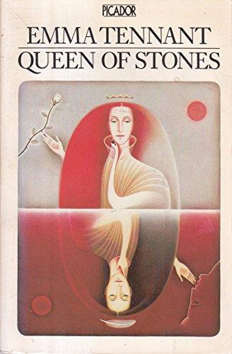 Queen of Stones (Picador Books): Tennant, Emma