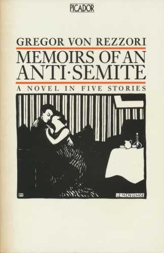 9780330281232: Memoirs of an Anti-Semite (Picador Books)