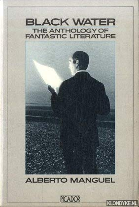 9780330281416: Black Water: Anthology of Fantastic Literature (Picador Books)