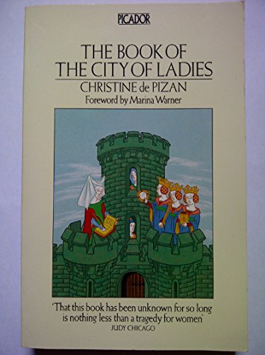 The Book of the City of Ladies: Christine De Pisan