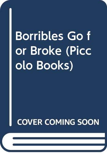 9780330281768: THE BORRIBLES GO FOR BROKE - The Borribles Book (2) Two