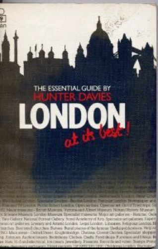 London at Its Best: The Essential Guide (0330281836) by Davies, Hunter