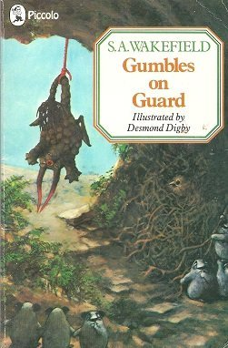 Gumbles on Guard (Piccolo Books) (0330281925) by S.A. Wakefield