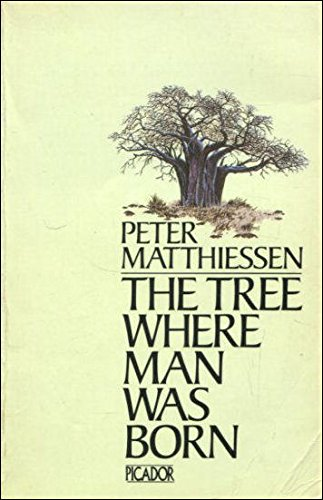 9780330281966: The Tree Where Man Was Born