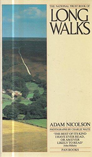National Trust Book of Long Walks, The: ADAM NICOLSON, CHARLIE