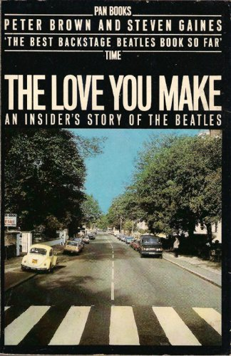 9780330282277: Love You Make: Insider's Story of the