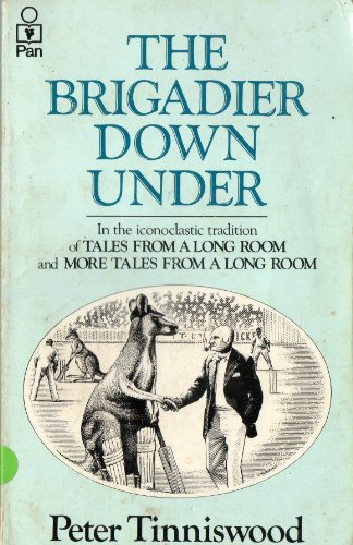 9780330282420: The Brigadier Down Under