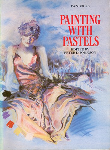 9780330282468: Painting with Pastels