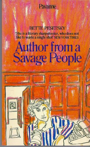 9780330282505: Author from a Savage People (Pavanne Books)