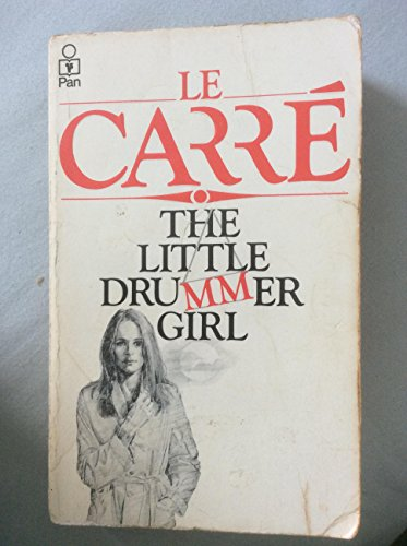 9780330282567: The Little Drummer Girl