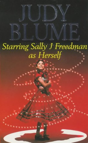 9780330282796: Starring Sally J.Freedman as Herself (Piccolo Books)