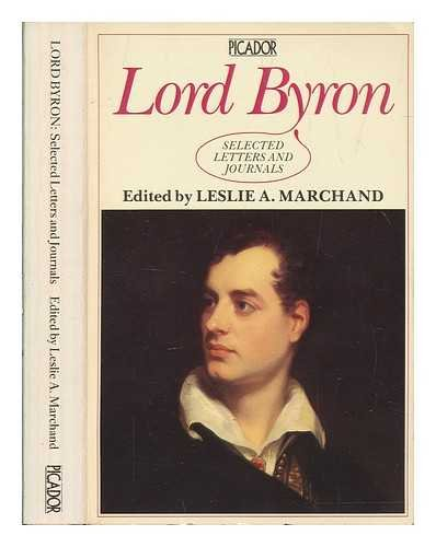 Lord Byron - Selected Letters and Journals: Lord George Gordon