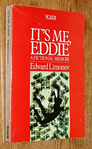 9780330283281: It's Me, Eddie: A Fictional Memoir (Picador Books)