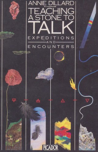 9780330283410: Teaching a Stone to Talk: Expeditions and Encounters (Picador Books)