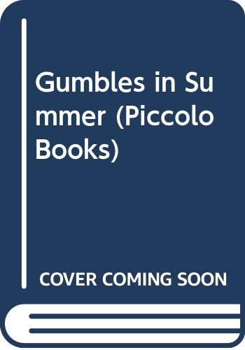 9780330283632: Gumbles in Summer (Piccolo Books)
