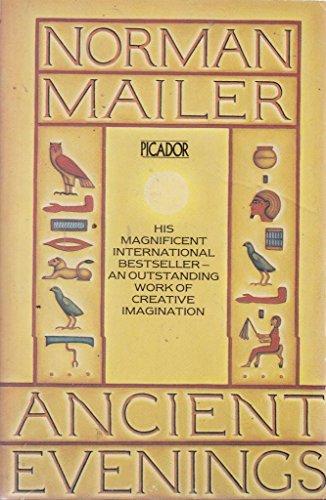 9780330284073: Ancient Evenings (Picador Books)