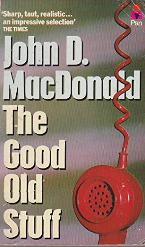 9780330284103: The Good Old Stuff