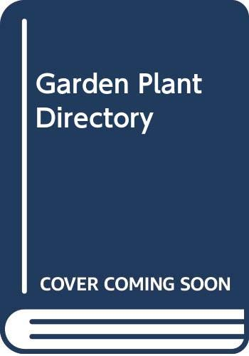 9780330284189: Garden Plant Directory (Later Republished as: Right Plant, Right Place: Over 1400 Plants for Every Situation in the Garden)