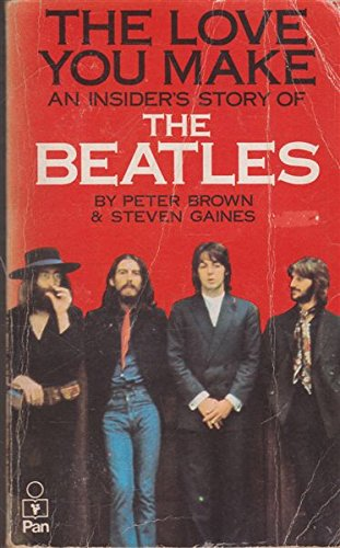 9780330285315: The Love You Make: An Insider's Story of the Beatles