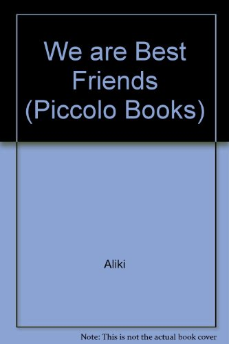 9780330285322: We are Best Friends (Piccolo Books)