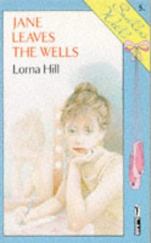 Jane Leaves the Wells (Piccolo Books): Hill, Lorna