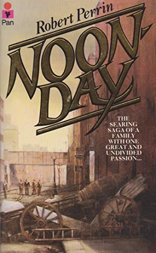 Noonday (0330285548) by Robert Perrin