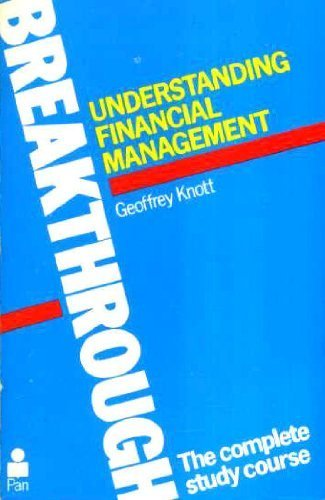 Understanding Financial Management (Breakthrough Books) (0330285920) by Geoffrey Knott