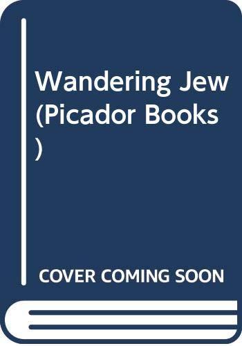 9780330286565: Wandering Jew (Picador Books)