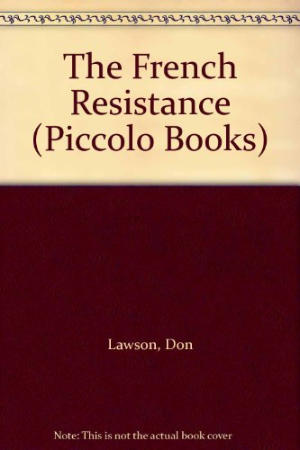 The French Resistance (Piccolo Books) (9780330286572) by Lawson, Don