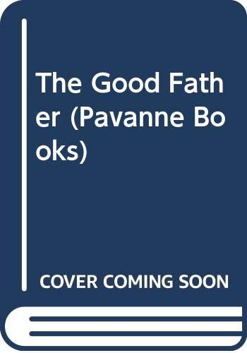 9780330287098: The Good Father (Pavanne Books)