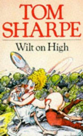 9780330287654: Wilt On High